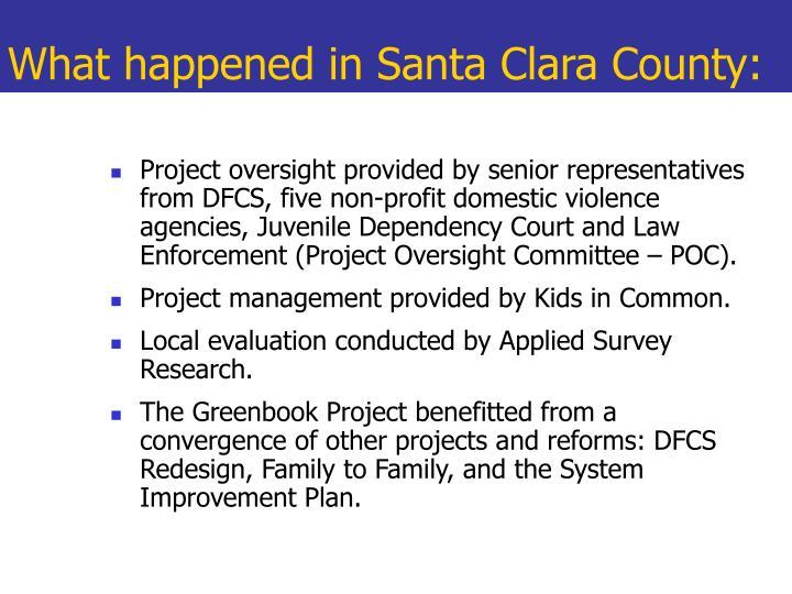 What happened in Santa Clara County: