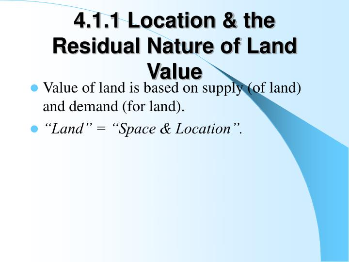 4.1.1 Location & the Residual Nature of Land Value