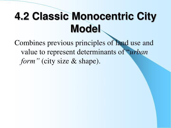 4.2 Classic Monocentric City Model