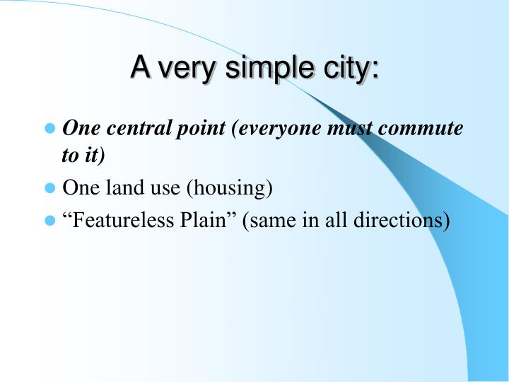 A very simple city: