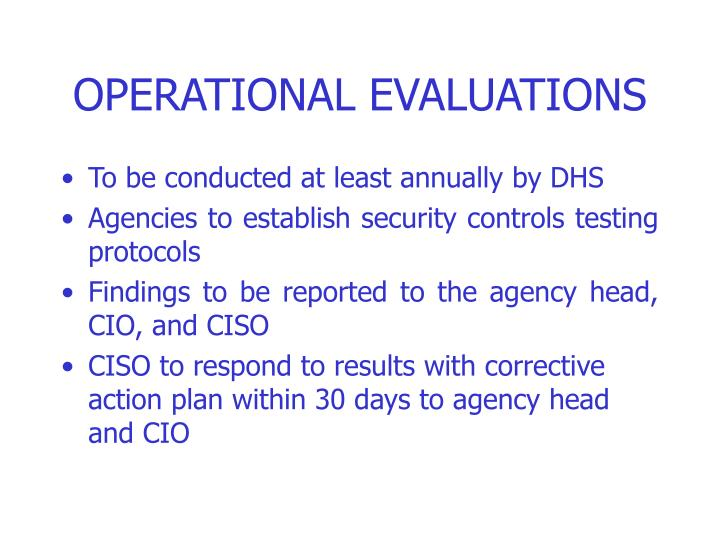 OPERATIONAL EVALUATIONS