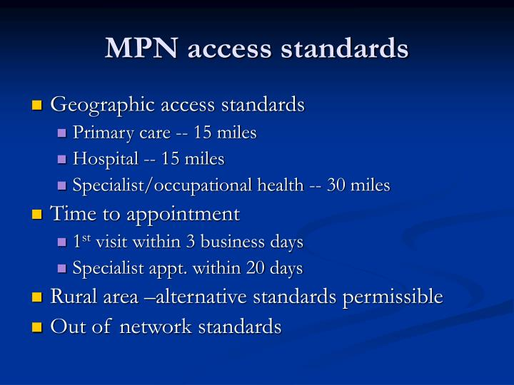 MPN access standards