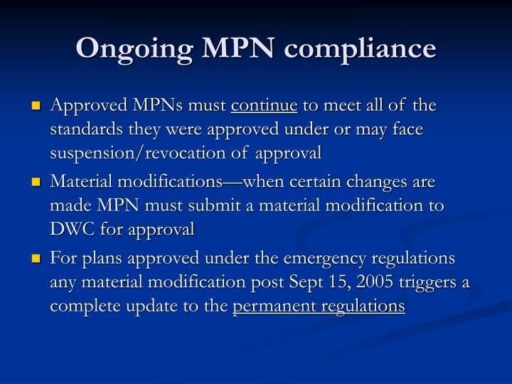 Ongoing MPN compliance