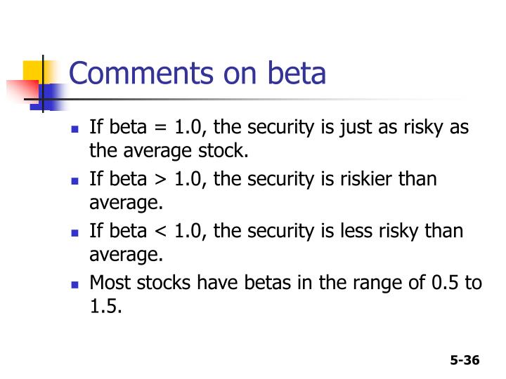 Comments on beta
