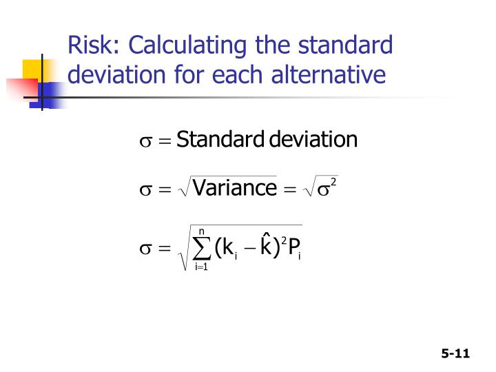 Risk: Calculating the standard deviation for each alternative