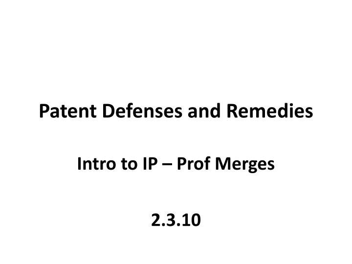 patent defenses and remedies n.