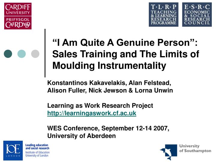I am quite a genuine person sales training and the limits of moulding instrumentality