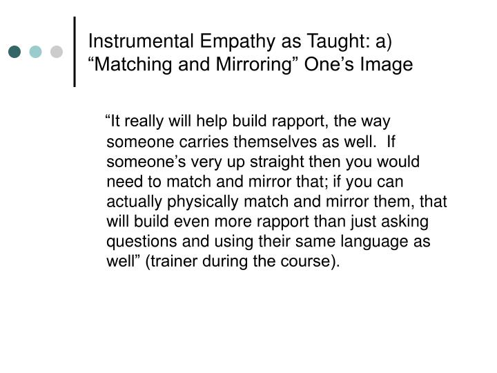 """Instrumental Empathy as Taught: a) """"Matching and Mirroring"""" One's Image"""