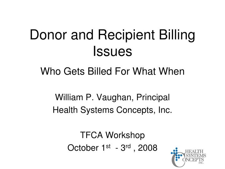 donor and recipient billing issues n.