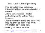 your future life long learning
