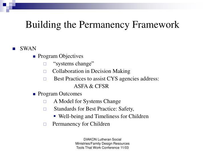 Building the permanency framework