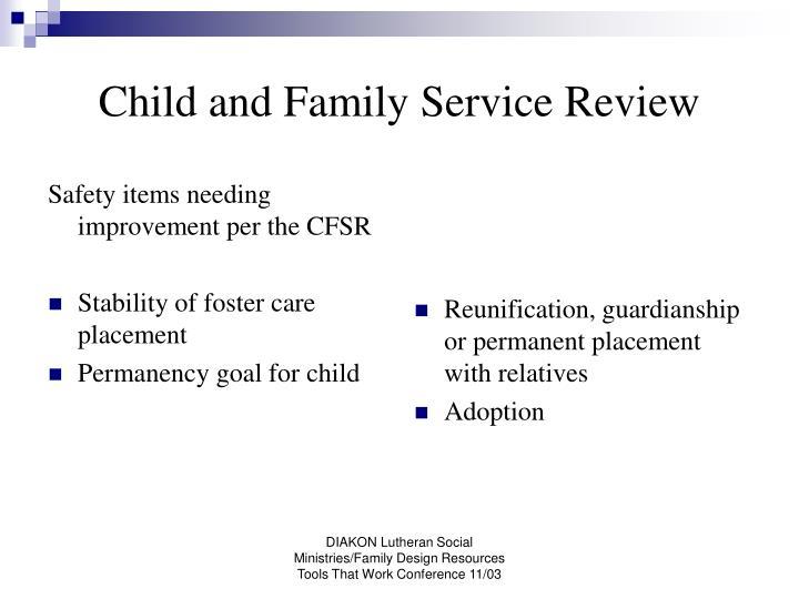 Safety items needing improvement per the CFSR