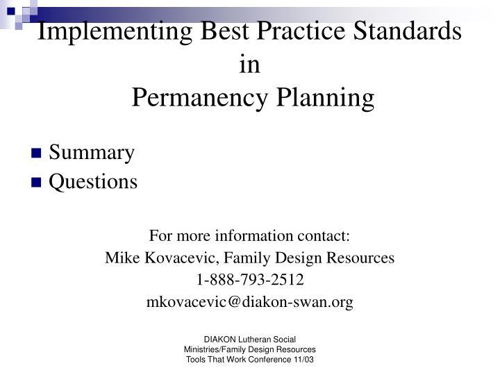 Implementing Best Practice Standards in