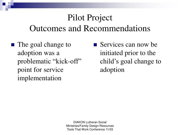 """The goal change to adoption was a problematic """"kick-off"""" point for service implementation"""