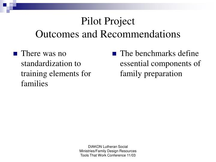 There was no standardization to training elements for families