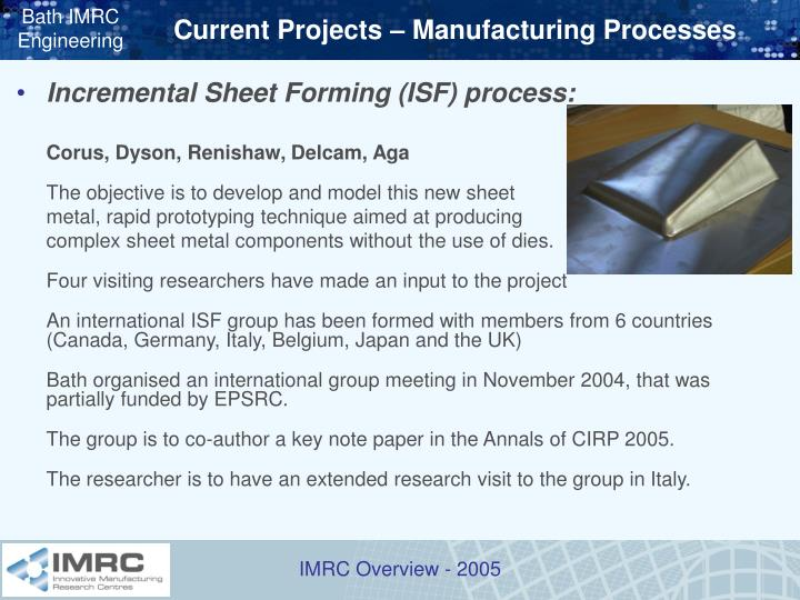 Current Projects – Manufacturing Processes