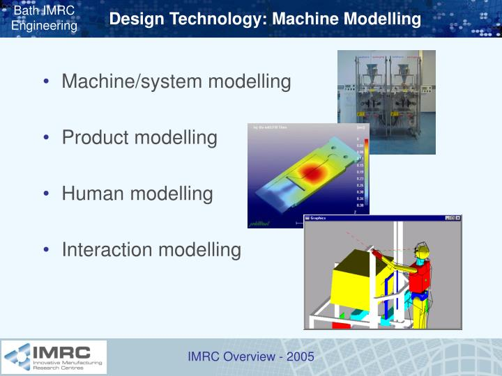 Design Technology: Machine Modelling