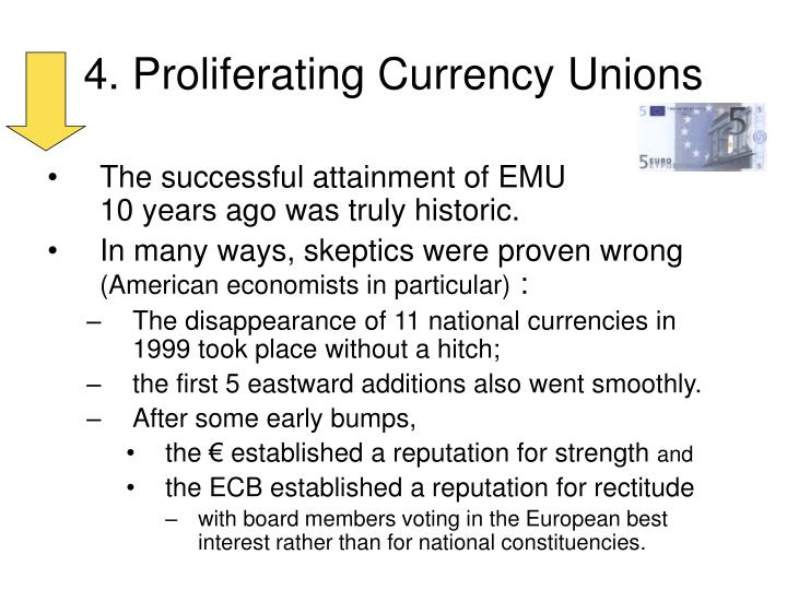 4. Proliferating Currency Unions
