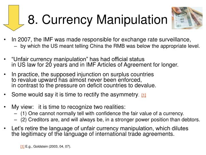 8. Currency Manipulation