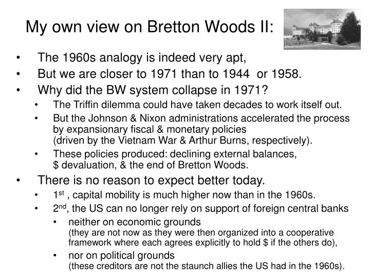 My own view on Bretton Woods II: