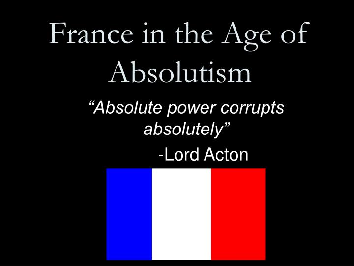 france in the age of absolutism n.