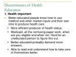 determinants of health education1