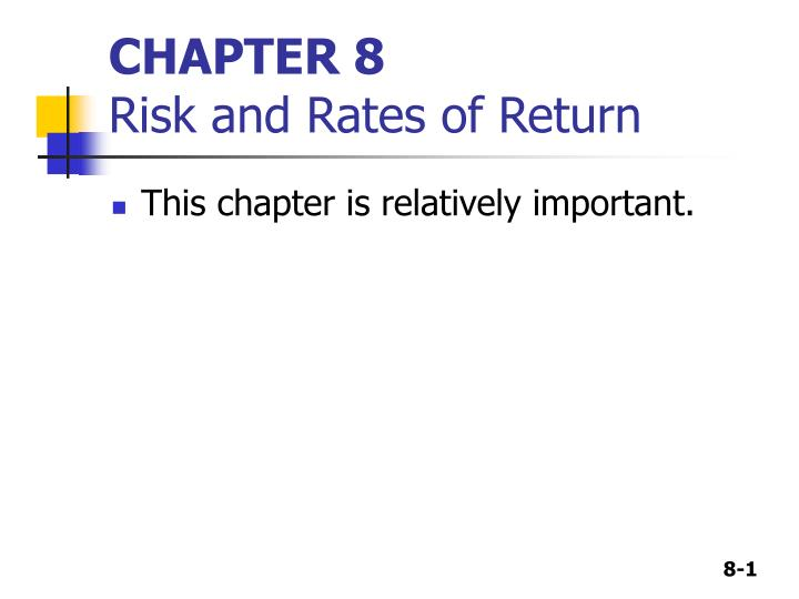 chapter 8 risk and rates of return n.