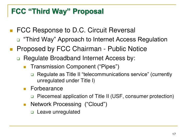 "FCC ""Third Way"" Proposal"