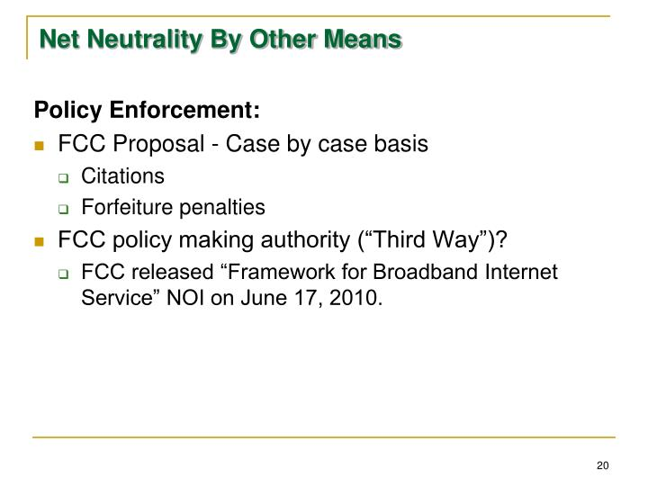 Net Neutrality By Other Means