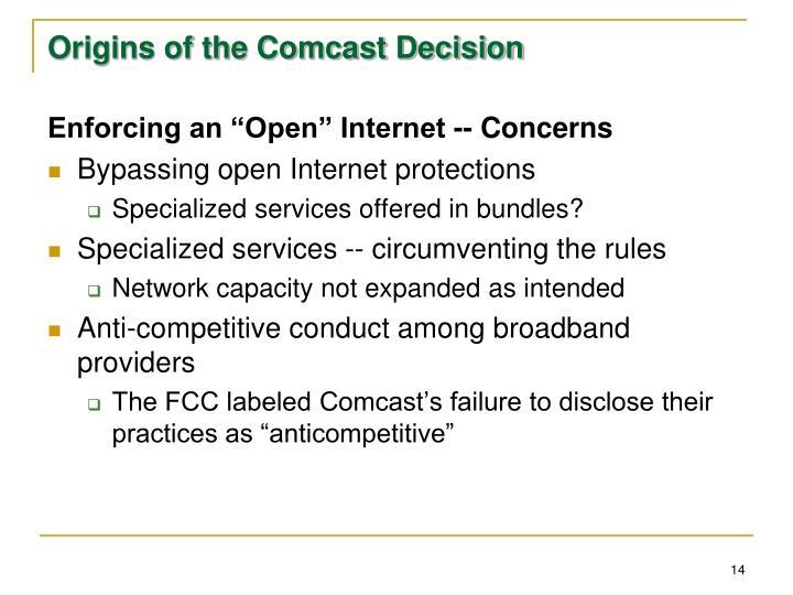 Origins of the Comcast Decision