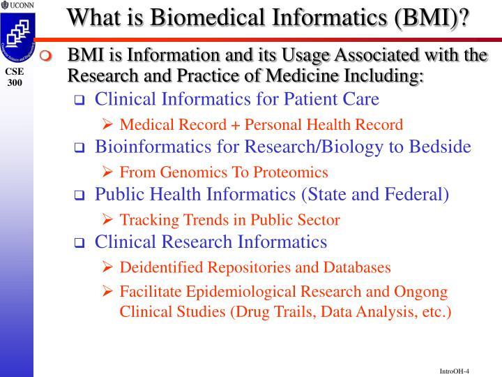 What is Biomedical Informatics (BMI)?