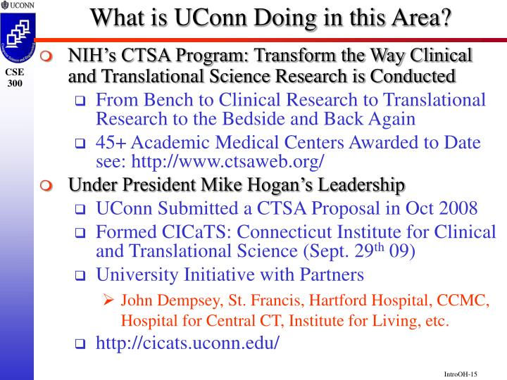 What is UConn Doing in this Area?