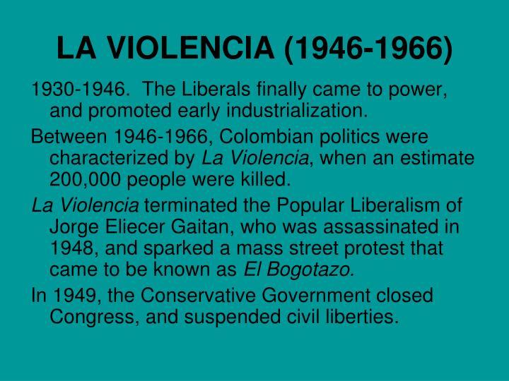 LA VIOLENCIA (1946-1966)