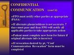 confidential communication cont d
