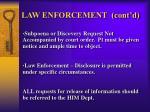 law enforcement cont d