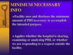 minimum necessary info