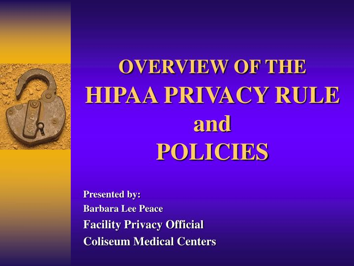 overview of the hipaa privacy rule and policies n.