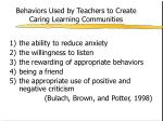 behaviors used by teachers to create caring learning communities