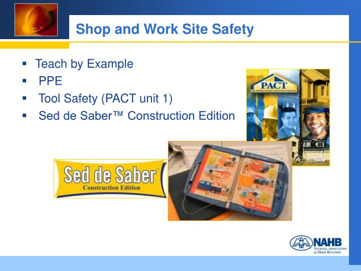 Shop and Work Site Safety