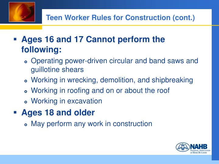 Teen Worker Rules for Construction (cont.)