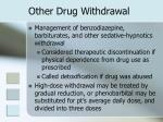 other drug withdrawal