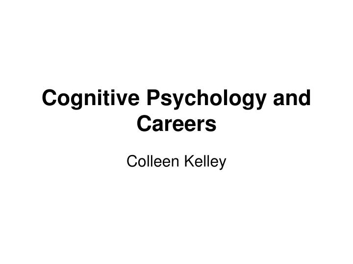 cognitive psychology and careers n.