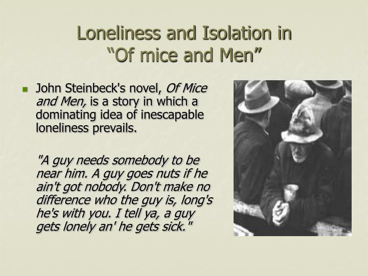 loneliness and isolation in of mice and men n.
