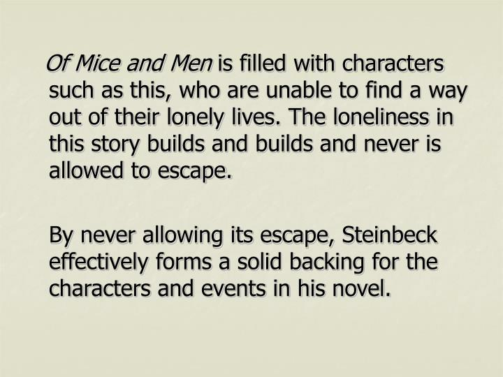 lonelines in of mice and men essay Of mice and men at a glance book summary about of mice and men character list essay questions practice projects.