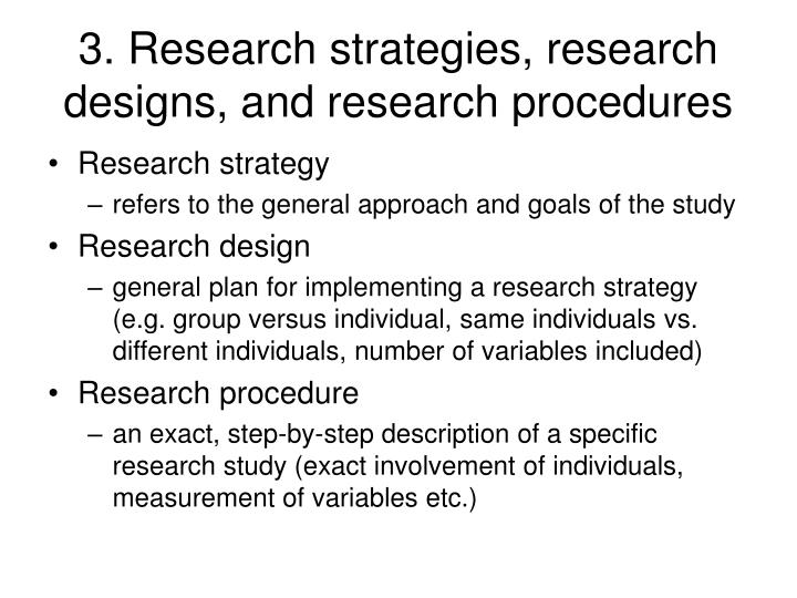 3. Research strategies, research designs, and research procedures