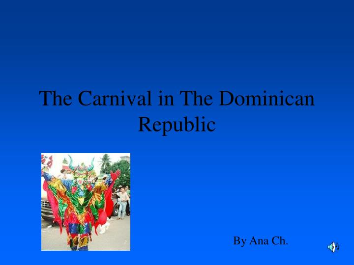 the carnival in the dominican republic n.