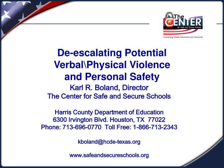 de escalating potential verbal physical violence and personal safety n.