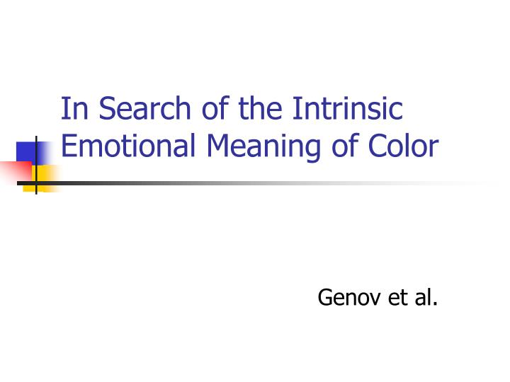 in search of the intrinsic emotional meaning of color n.