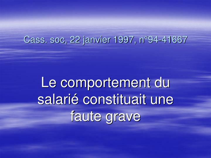 Cass. soc, 22 janvier 1997, n°94-41667