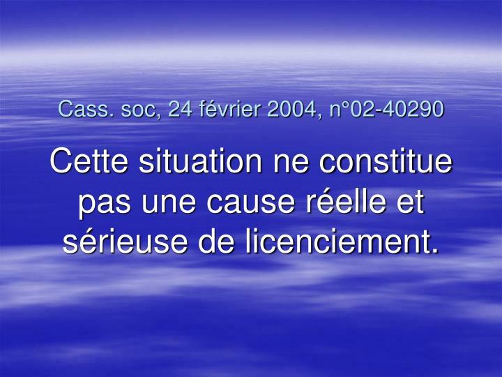 Cass. soc, 24 février 2004, n°02-40290